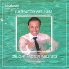 Lustfaktor Wellness / Delight - Faktor Wellness