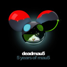Deadmau5 - 5 Years Of Mau5 CD1