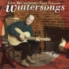 John McCutcheon - John McCutcheon's Four Seasons: Wintersongs