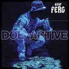 A$ap Ferg - Doe-Active (CDS)