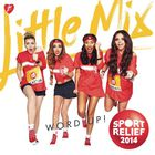 Little Mix - Word Up! (Remixes)