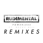 Rudimental - Powerless (Remixes Bundle) (Feat. Becky Hill) (MCD)