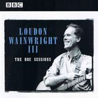 Loudon Wainwright III - The BBC Sessions