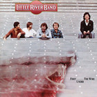 Little River Band - First Under The Wire (Remastered 1996)