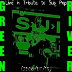 Live In Tribute To Sub Pop