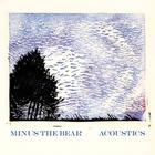 Minus The Bear - Acoustics (EP)