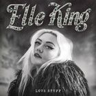 Elle King - Love Stuff