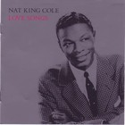 Nat King Cole - Love Songs
