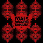 Foals - Spanish Sahara (CDR)