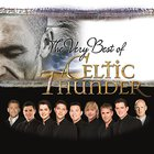 Celtic Thunder - Very Best of