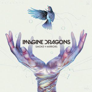 Imagine Dragons - Smoke + Mirrors (Super Deluxe Edition) CD1