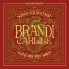 Brandi Carlile - Wherever Is Your Heart (CDS)
