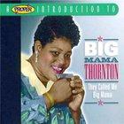 They Call Me Big Mama (With Harlem Stars)