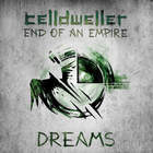 Celldweller - End Of An Empire (Chapter 03: Dreams)