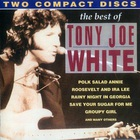 Tony Joe White - The Best Of CD1