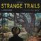 Lord Huron - Strange Trails