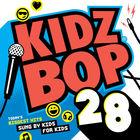 Kidz Bop Kids - Kidz Bop 28
