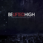 Bethel Music - Be Lifted High