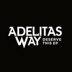 Adelitas Way - Deserve This (EP)