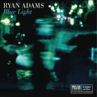 Ryan Adams - Blue Light (EP)