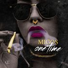 Migos - One Time (CDS)