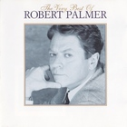 Robert Palmer - The Very Best Of Robert Palmer