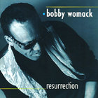 Bobby Womack - Resurrection