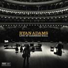 Ryan Adams - Live At Carnegie Hall - Night One