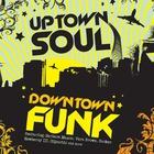 VA - Uptown Soul, Downtown Funk