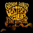 Graham Parker & The Rumour - Mystery Glue