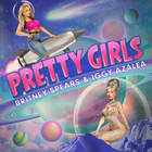 Britney Spears & Iggy Azalea - Pretty Girls (CDS)