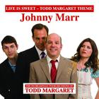 Johnny Marr - Life Is Sweet (Todd Margaret Theme) (CDS)