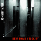Johnny Marr - New Town Velocity (CDS)