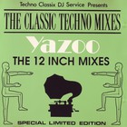 Yazoo - The 12 Inch Mixes