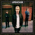 Lifehouse - Out of the Wasteland