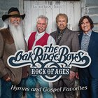 The Oak Ridge Boys - Rock Of Ages: Hymns & Gospel Favorites