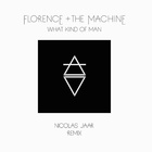 Florence + The Machine - What Kind Of Man (Nicolas Jaar Remix) (CDS)