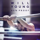 Will Young - 85% Proof (Deluxe Edition)
