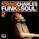 Various Artists - The Craig Charles Funk & Soul Club, Vol. 2