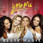 Little Mix - Black Magic (CDS)