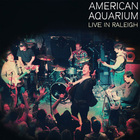 American Aquarium - Live In Raleigh
