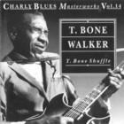 Charly Blues Masterworks: T-Bone Walker (T.Bone Shuffle)