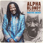 Alpha Blondy - Positive Energy