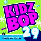 Kidz Bop Kids - Kidz Bop 29
