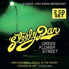 Steely Dan - Green Flower Street: Radio Broadcast 1993