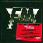 FM - Indiscreet (Remastered 2012) CD1