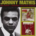 So Nice & Johnny Mathis Sings