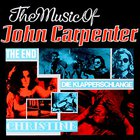 John Carpenter - The Music Of John Carpenter