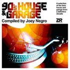 joey negro - 90's House & Garage Part Two
