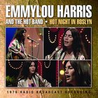 Emmylou Harris - Hot Night In Roslyn